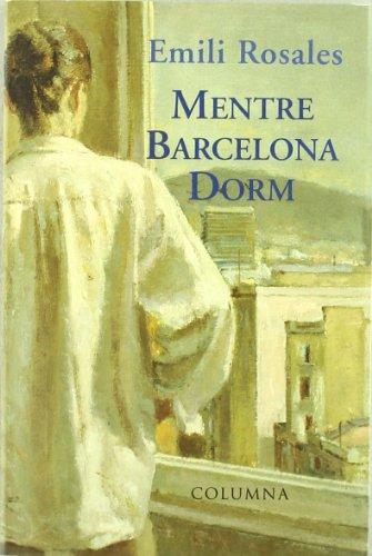 Mentre Barcelona Dorm: Rosales, Emili