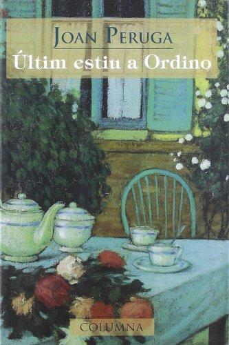9788483009321: ULTIM ESTIU A ORDINO - (Clàssica) (Col·lecció classica)