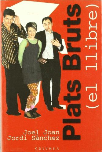 9788483009499: Plats bruts: El llibre (Catalan Edition)