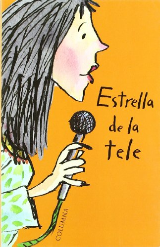 9788483009611: Estrella de La Tele (La fantastica serafi)