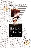 9788483009765: Historia Del Jueu Errant (Col·lecció classica)
