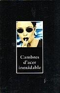 9788483009864: Cambres d'acer inoxidable (Col·lecció classica)