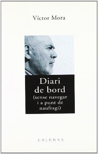 9788483009871: Diari de Bord (Col·lecció classica)