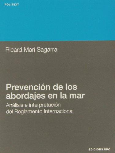 9788483010808: Prevención de los abordajes en la mar. Análisis e interpretación del Reglamento Internacional (Politext)