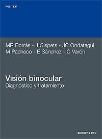 9788483011591: Visión binocular. Diagnóstico y tratamiento (Politext)