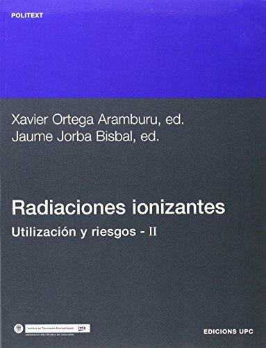 9788483011683: Radiaciones ionizantes. Utilización y riesgos II: 56 (Politext)