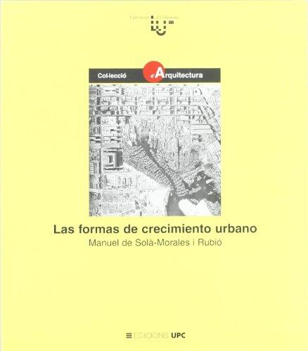 9788483011973: Las formas de crecimiento urbano: 10 (Col.lecció d'Arquitectura)