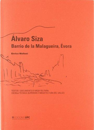 9788483012239: Álvaro Siza. Barrio de la Malagueira, Évora (T.D.d'Arquitectura Textos i Documents d'Arquitectu)