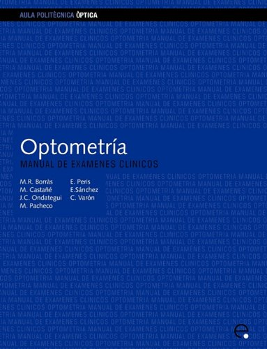 9788483013090: Optometra. Manual de Exmenes Clnicos (Spanish Edition)