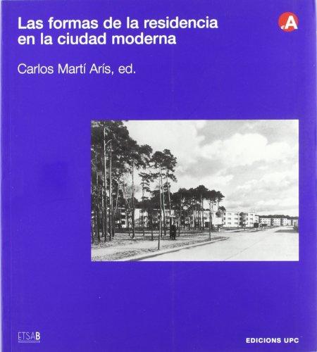 9788483013830: Las formas de la residencia en la ciudad moderna (Col.lecció d'Arquitectura)