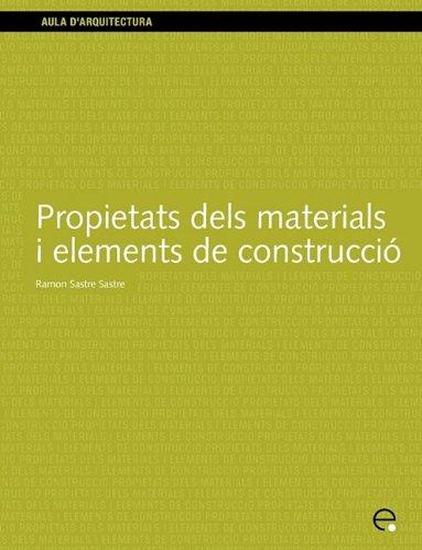 9788483014226: Propietats dels materials i elements de construcció (Aula d'Arquitectura)