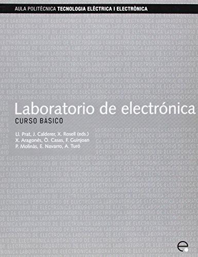 Laboratorio De Electronica. Curso Basico (Paperback): Lluis Prat Vinas