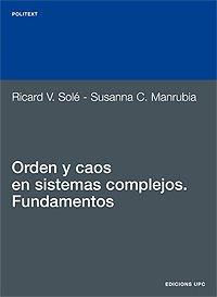 9788483014301: Orden y caos en sistemas complejos. Fundamentos (Politext)