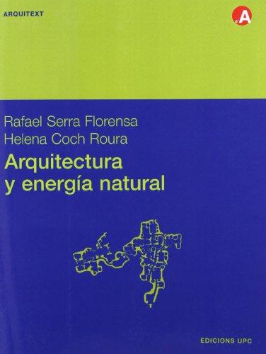 9788483014974: Arquitectura y Energa Natural (Spanish Edition)