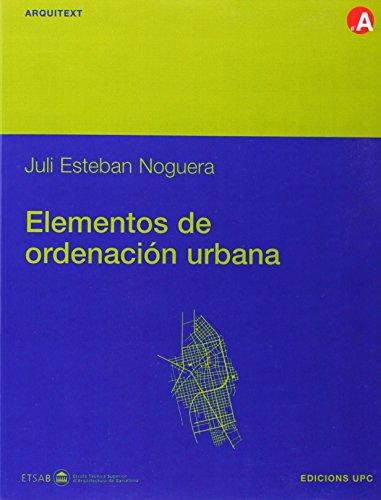 9788483015124: Elementos de ordenación urbana (Arquitext)