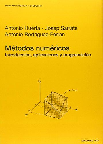 9788483015223: Métodos numéricos. Introducción, aplicaciones y programación: 53 (Aula Politècnica)