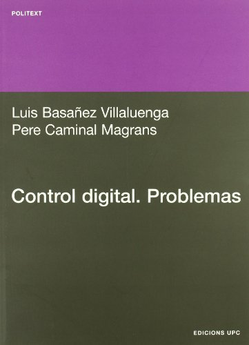 Control digiral : problemas (Paperback): Luis Basañez Villaluenga, Pere Caminal Magrans