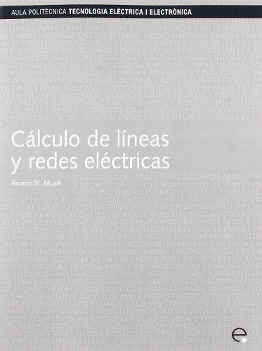 9788483016060: Clculo de Lineas y Redes Elctricas (Spanish Edition)