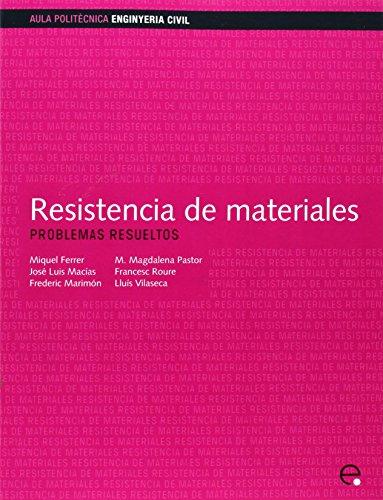 9788483016213: Resistencia de materiales. Problemas resueltos: 15 (Aula Politècnica)