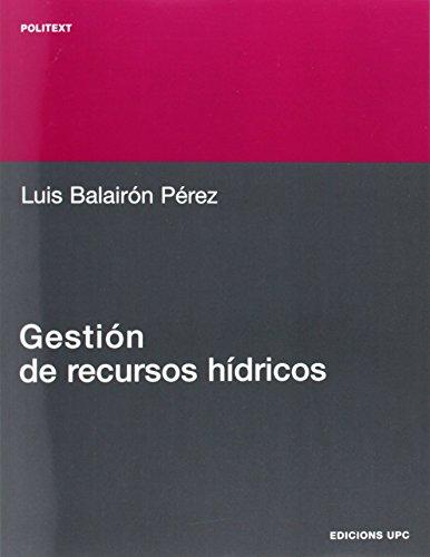 9788483016268: Gestin de Recursos Hdricos (Spanish Edition)