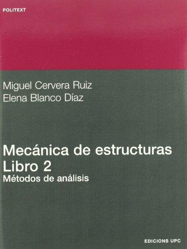 9788483016350: Mecánica de estructuras II. Métodos de análisis: 112 (Politext)
