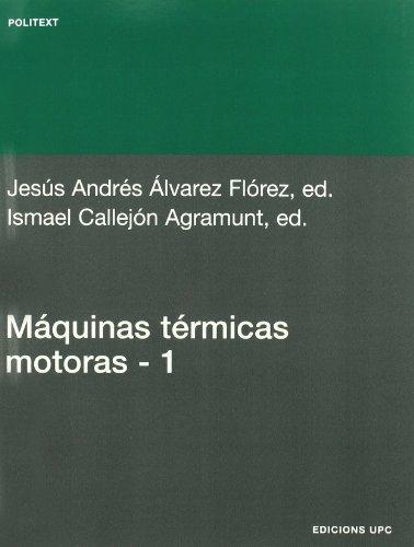 9788483016442: Máquinas térmicas motoras (volum I) (Politext)