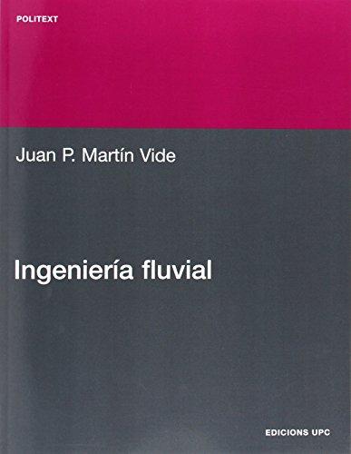 9788483017227: Ingeniería fluvial (Politext)