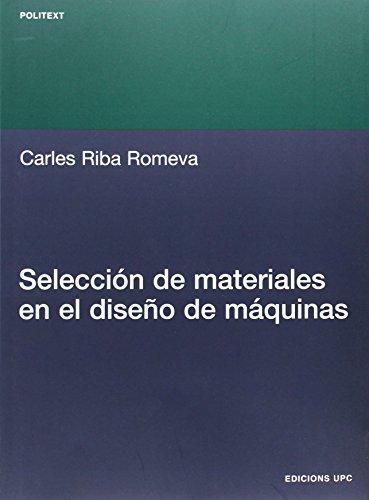 9788483017388: Selección de materiales en el diseño de máquinas: 181 (Politext)