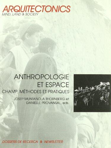9788483017654: Anthropologie et espace: champ, méthodes et pratiques