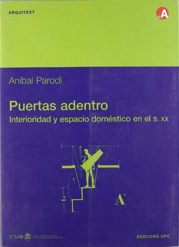 9788483017746: Puertas Adentro, Interioridad y Espacio Domstico (Spanish Edition)