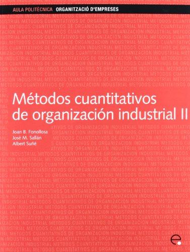 9788483017944: Métodos cuantitativos de organización industrial II: 87 (Aula Politècnica)