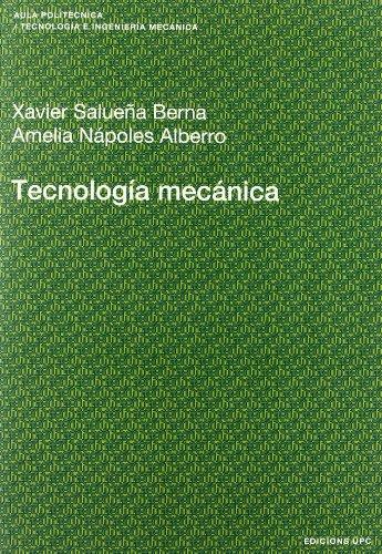 9788483018194: Tecnología mecánica: 99 (Aula Politècnica)