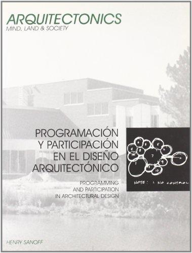 9788483018422: Programación y participación en el diseño arquitectónico (Arquitectònics llibres)