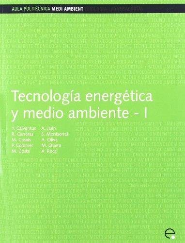 9788483018484: Tecnología energética y medio ambiente I: 113 (Aula Politècnica)