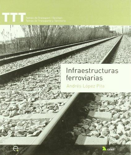 9788483018538: Infraestructuras ferroviarias (TTT Temes de transport i territori)