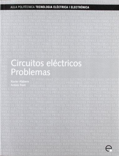 9788483018590: Circuitos eléctricos: Problemas (Aula Politècnica)