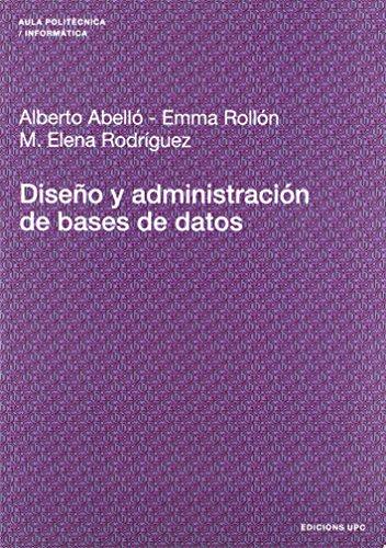9788483018606: Diseño y administración de bases de datos: 121 (Aula Politècnica)