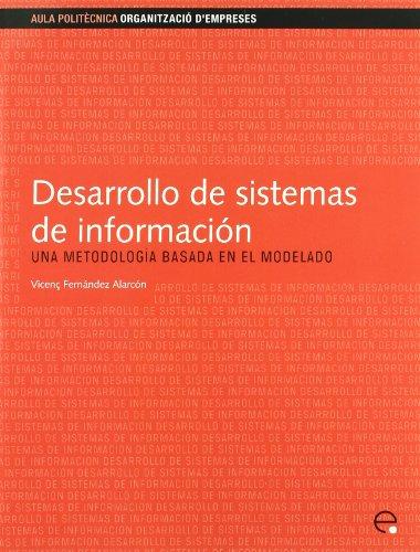 Desarrollo de sistemas de información.Una metodología basada: Fernández Alarcón, Vicenç;