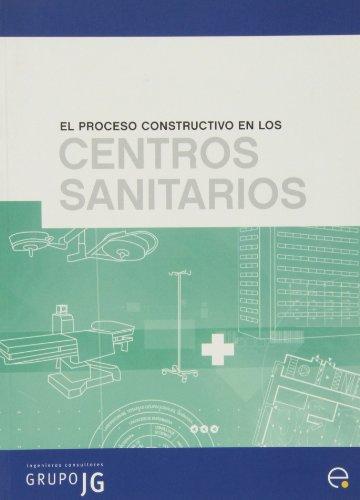9788483018644: El proceso constructivo en los centros sanitarios (Manuals)