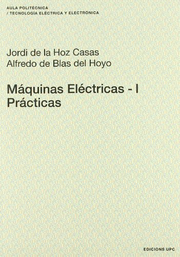 Máquinas eléctricas - i (Spanish Edition): De la Hoz,