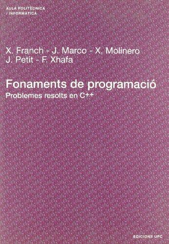 9788483018828: Fonaments de Programaci. Problemes Resolts En C++ (Catalan Edition)