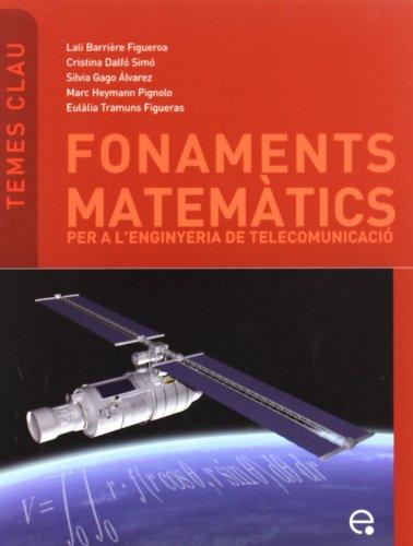9788483019078: Fonaments Matemtics Per a Enginyers de Telecomuni