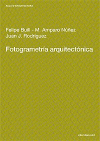 9788483019207: Fotogrametría arquitectónica (Aula d'Arquitectura)