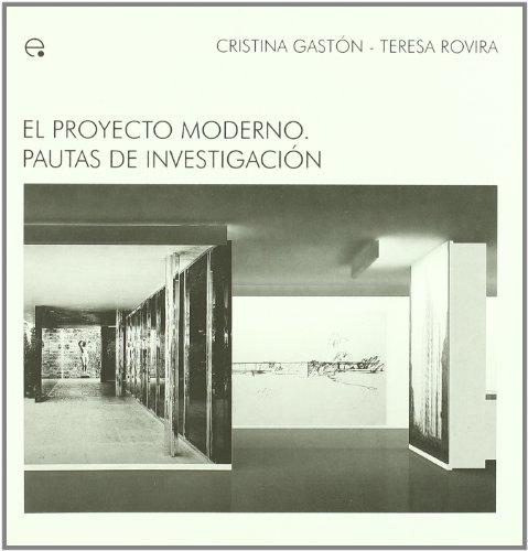 9788483019320: El proyecto moderno. Pautas de investigación