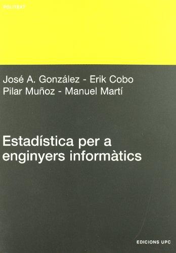 9788483019535: Estadística per a enginyers informàtics