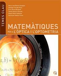 9788483019603: Matemàtiques per a l'òptica i l'optometria: 7 (Temes Clau)