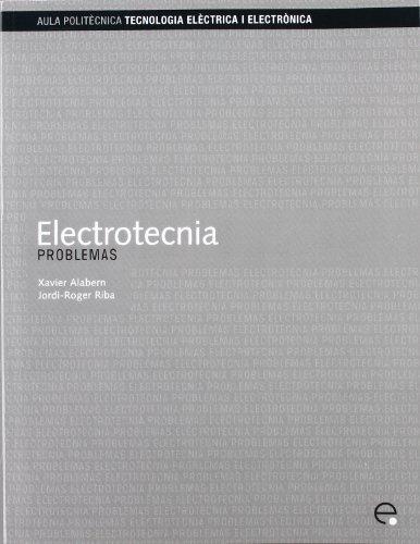 9788483019658: Electrotecnia. Problemas: 97 (Aula Politècnica)