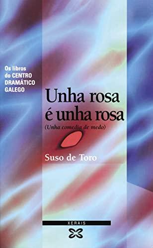 9788483020999: Unha rosa é unha rosa: Unha comedia de medo (Edición Literaria - Teatro - Os Libros Do Centro Dramático Galego)