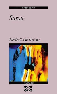 9788483021590: Sarou (Edición Literaria - Narrativa)