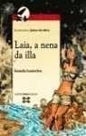 9788483022481: Laia, a nena da illa